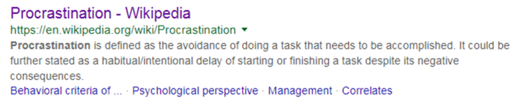 Procastination as defined by Wikipedia